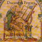 Chronica parva Ferrariensis: la navigazione nelle acque del Ducato