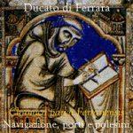 Chronica parva Ferrariensis: navigazione, porti e polesini